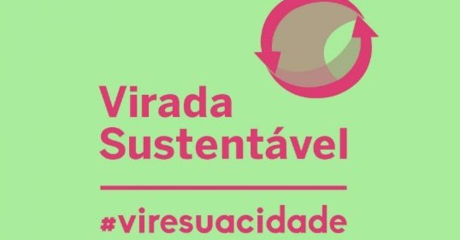 Virada Sustentável ocupa São Paulo neste fim de semana
