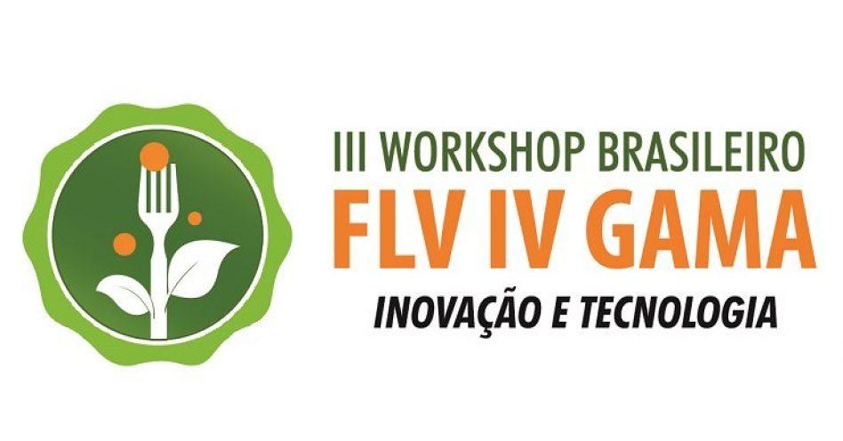 Programação da Naturaltech inclui edição do Workshop Brasileiro FLV IV Gama